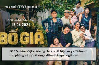 Thị trường phim chiếu rạp Việt Nam đang ngày càng khởi sắc khi ngày càng có nhiều sản phẩm được đầu tư kĩ lưỡng về cả nội dung và chất lượng. Chính vì vậy mà có rất nhiều bộ phim được khán giả đón nhận và dành lời khen không ngớt. Trong chuyên mục giải trí ngày hôm nay atlantictrapandgill.com sẽ giới thiệu cho bạn TOP 5 phim Việt chiếu rạp hay nhất hiện nay với doanh thu phòng vé cực khủng
